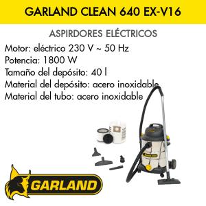 Aspirador Garland CLEAN 640 EX-V16