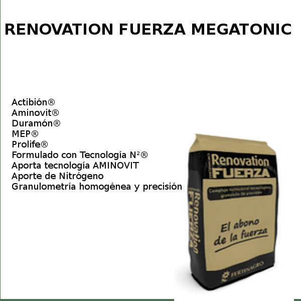 Renovation fuerza megatonic