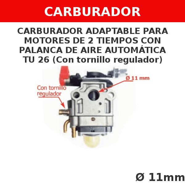 0 TU 26 Carburador adaptable para motores de 2 tiempos CON PALANCA DE AIRE AUTOMATICA (sin tornillo regulador)