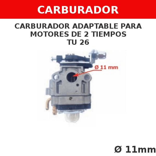 0 TU 26 Carburador adaptable para motores de 2 tiempos (sin tornillo regulador)