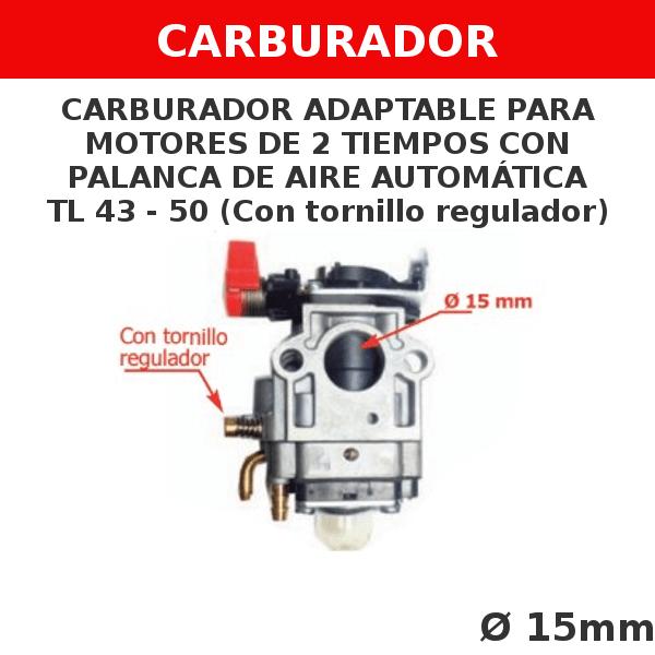 1 TL 43-50 Carburador adaptable para motores de 2 tiempos CON PALANCA DE AIRE AUTOMATICA (sin tornillo regulador)