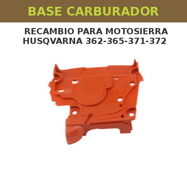 19 Base Carburador para motosierra Husqvarna 362-365-371-372