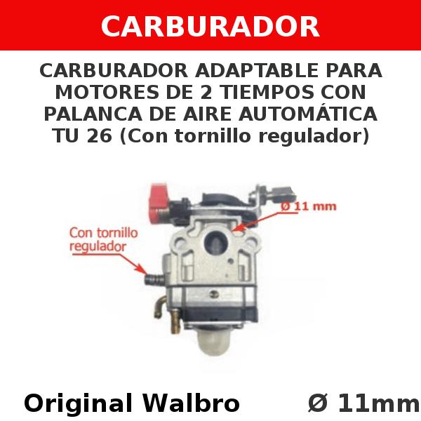 2 TU 26 Carburador adaptable para motores de 2 tiempos CON PALANCA DE AIRE AUTOMATICA (sin tornillo regulador)
