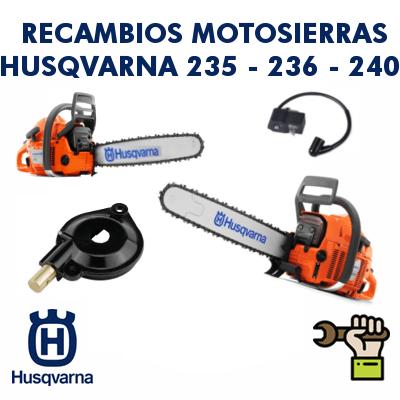 Recambios para motosierras Husqvarna 235 - 236 - 240
