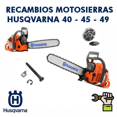 Recambios para motosierras Husqvarna 40 - 45 - 49