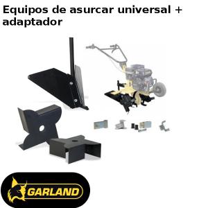 Equipos de asurcar universal + adaptador Garland