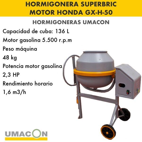 HORMIGONERA SUPERBRIC MOTOR HONDA GX-H-50