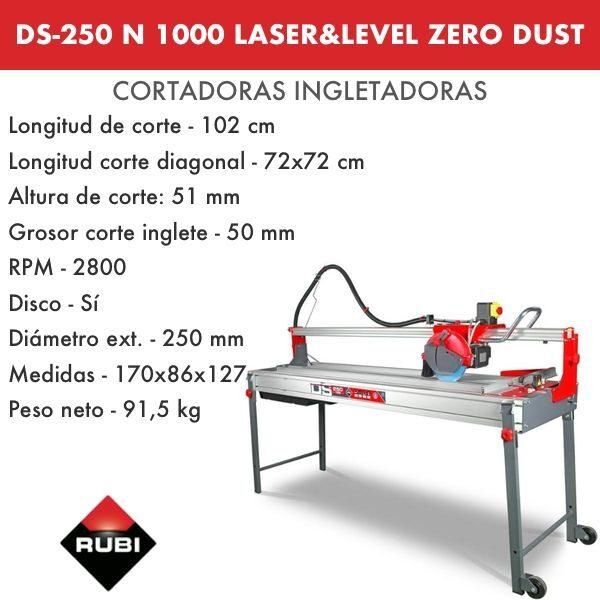 Cortadora Rubi DS-250 N 1000 Laser&Level Zero Dust