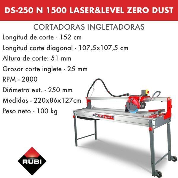 Cortadora Rubi DS-250 N 1500 Laser&Level Zero Dust