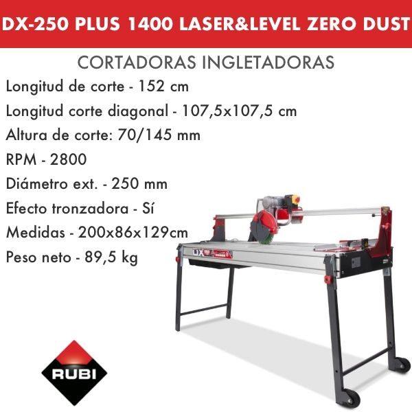Cortadora Rubi DX-250 1400 Plus Laser&Level Zero Dust