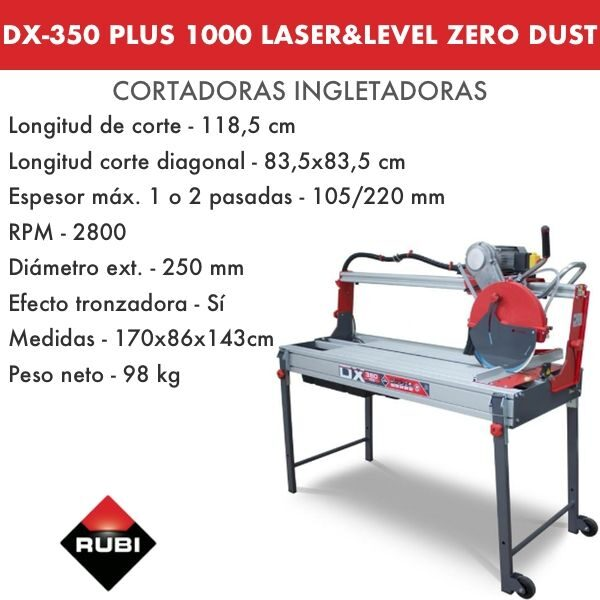 Cortadora Rubi DX-350 1000 Plus Laser&Level Zero Dust