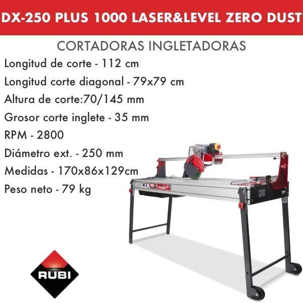 DX-250 PLUS 1000 LASER&LEVEL ZERO DUST
