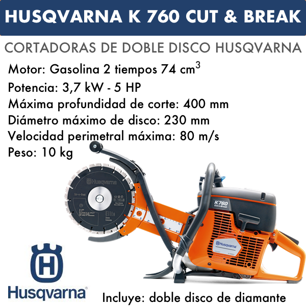 Cortadoras Husqvarna K 760 Cut & Break