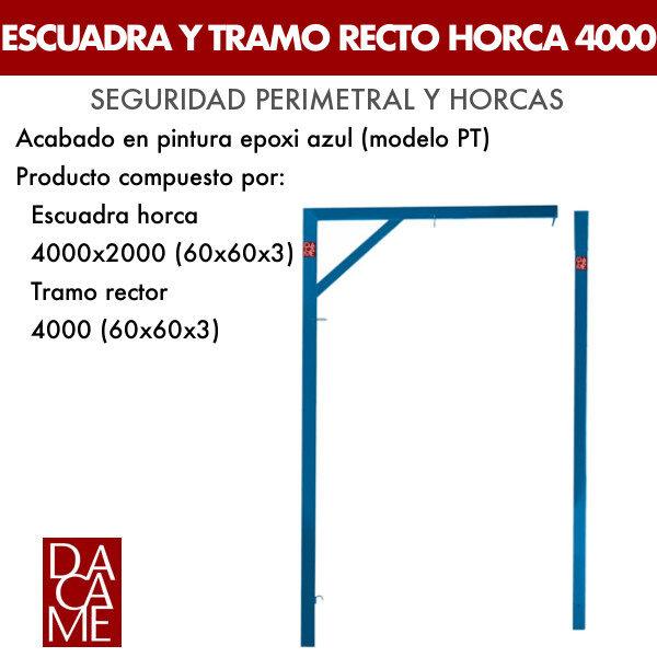 Escuadra y tramo recto Horca Dacame 4000 (60x60x3 PT)