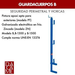 Guardacuerpos Dacame B, B-1300 y B-1500