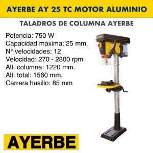 Taladro de columna AYERBE AY 25 TC Motor Aluminio