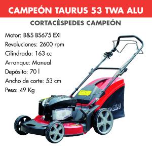 Cortacesped Campeon TAURUS 53 TWA ALU 163 CC