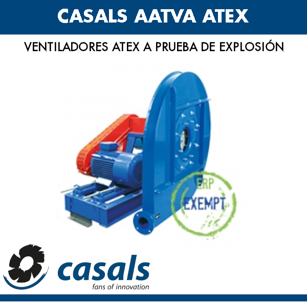 Ventilador a prueba de explosiones Casals AATVA ATEX
