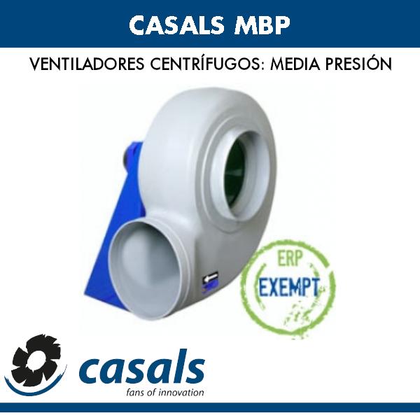 Ventilador centrífugo de media presión Casals MBP