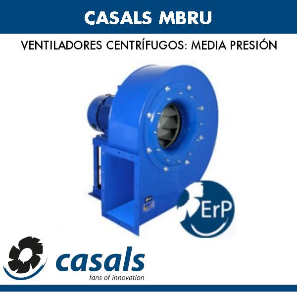 Ventilador centrífugo de media presión Casals MBRU