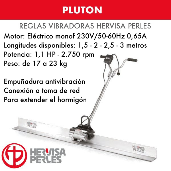 Regla Vibradora de Hormigón Hervisa Perles Pluton 1,5 - 2 - 2,5 - 3 metros