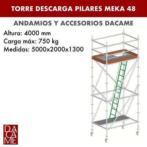 Torre Descarga Pilares Meka 48