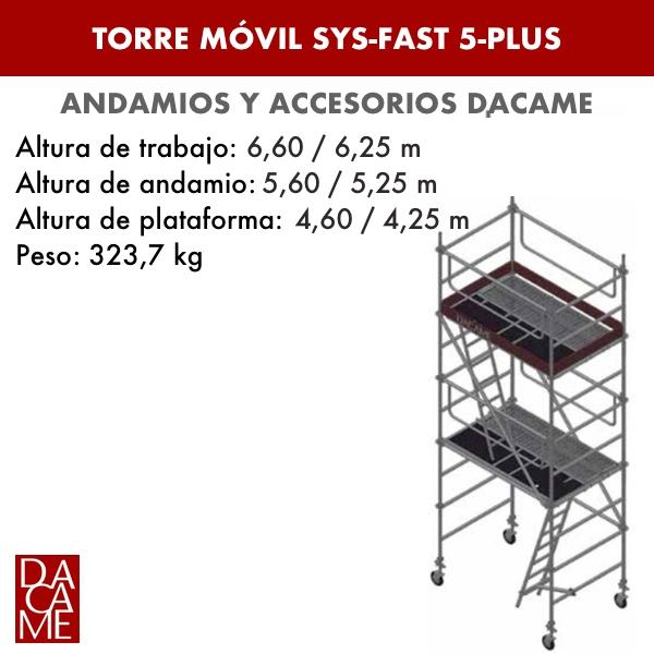Torres Móviles SYS-FAST 5-PLUS Dacame