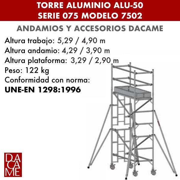 Torres móviles de aluminio Dacame ALU-50 Serie 075 Modelo 7502