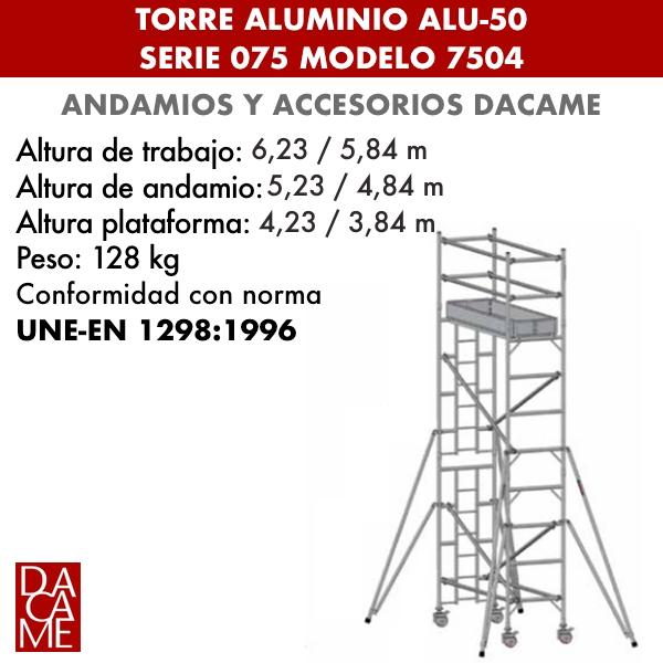Torres móviles de aluminio Dacame ALU-50 Serie 075 Modelo 7504