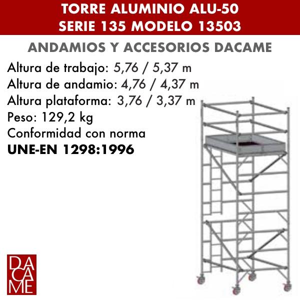 Torres móviles de aluminio Dacame ALU-50 Serie 135 Modelo 13503