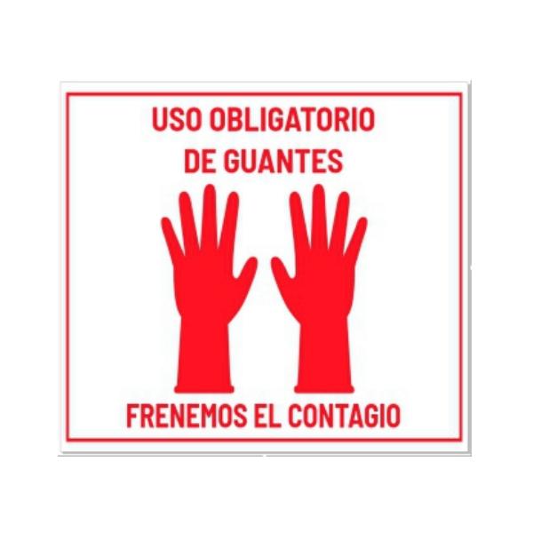 cartel uso obligatorio de guantes frenemos el contagio