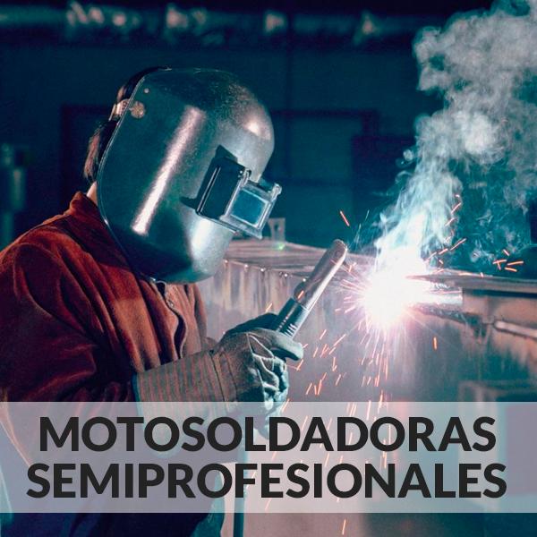 Motosoldadoras Semiprofesionales
